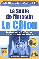 La Santé de l'Intestin - le Côlon