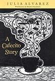A Cafecito Story