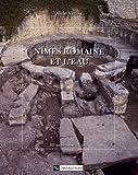 echange, troc Veyrac - Nîmes romaine et l'eau