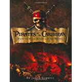 Pirates of the Caribbean: From the Magic Kingdom to the Movies ~ Jason Surrell