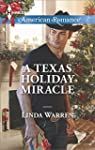 A Texas Holiday Miracle (Harlequin Am...