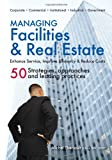 img - for Managing Facilities & Real Estate book / textbook / text book
