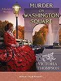 Murder on Washington Square (Gaslight Mystery)