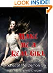 Make Me a Real Girl (Witches of The D...