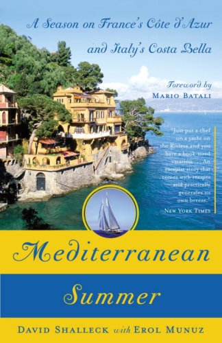 Mediterranean Summer: A Season on France