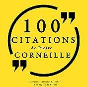 100 citations de Pierre Corneille | Pierre Corneille