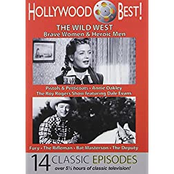 Hollywood Best! The Wild West: Roy Rogers, Annie Oakley, The Rifleman, Bat Masterson and More