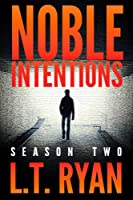 Noble Intentions: Season Two (Jack Noble #6) (Noble Intentions Boxed set Book 2) (English Edition)