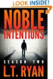 Noble Intentions: Season Two (Jack Noble #6) (Noble Intentions Series Book 2)