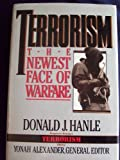 Terrorism: The Newest Face of Warfare (Pergamon-Brassey's Terrorism Library, 1)