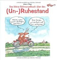 Das kleine Schmunzelbuch über den (Un-)R...