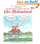 Das kleine Schmunzelbuch ber den (Un...