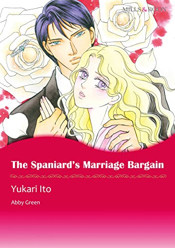 Abby Green - The Spaniard's Marriage Bargain (Mills & Boon comics)