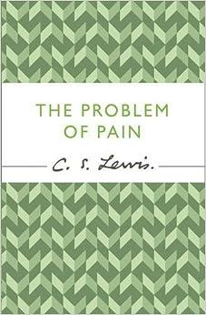 The problem of pain c s lewis signature classic c lewis