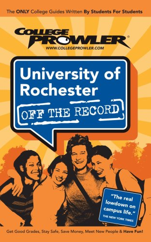 University Of Rochester: Off The Record - College Prowler