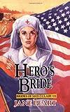 Hero's Bride (Brides of Montclair, Book 11) (0310671418) by Jane Peart