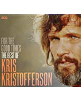Kris Kristofferson - for the Good Times - the Best of
