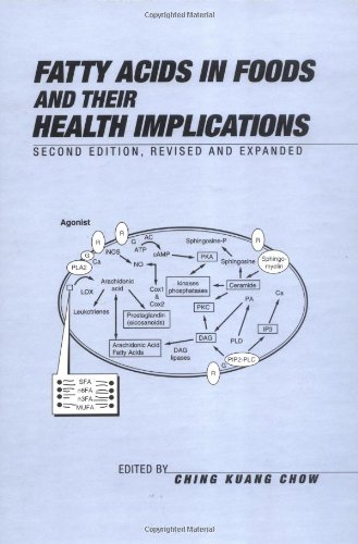 Fatty Acids In Foods And Their Health Implications, Second Edition, (Food Science And Technology)