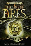 The Fire of Ares: Spartan Quest (080279744X) by Michael Ford