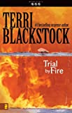 Trial by Fire (The Newpointe 911 Series Book 4)