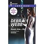 Ready, Aim...I Do! | Debra Webb