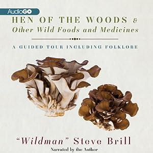 Hen of the Woods & Other Wild Foods and Medicines Audiobook