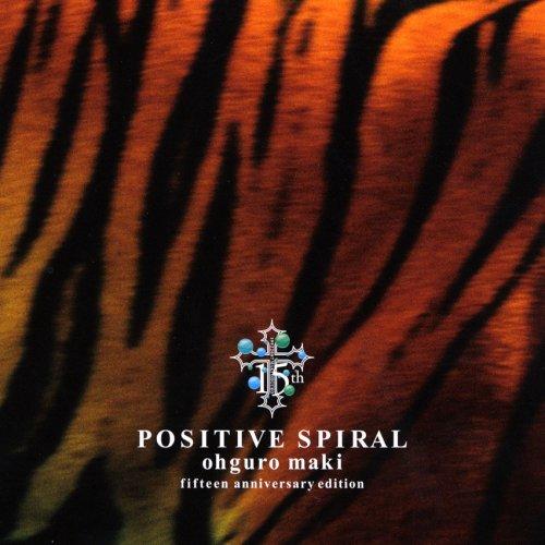 POSITIVE SPIRAL(初回生産限定盤)(DVD付)