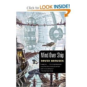 Mind Over Ship  - David Marusek