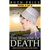The Shadow of Death Serial [Kindle Edition]