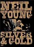 echange, troc Neil Young : Silver & Gold