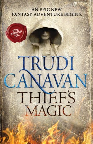 Trudi Canavan - Thief's Magic (Millennium's Rule)
