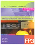img - for MEI Additional Further Pure Mathematics (MEI Structured Mathematics (A+AS Level)) book / textbook / text book