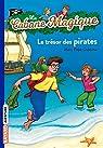 La Cabane Magique, Tome 4 : Le trésor des pirates par Osborne
