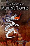 img - for Merlin's Travels (An Untimely Error) book / textbook / text book