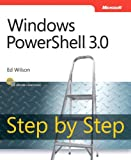 Windows PowerShell 3.0 Step by Step
