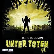 Unter Toten 2 | D. J. Molles