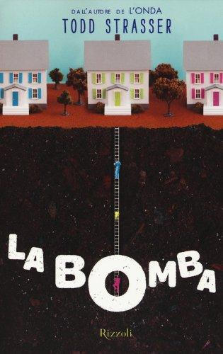 La bomba - edizioni Rizzoli