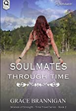 Soulmates Through Time (Women of Strength)