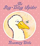 Rosemary Wells The Itsy-Bitsy Spider (Bunny Reads Back)