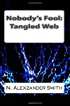 Nobody's Fool: Tangled Web (Volume 2)