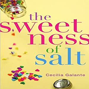 The Sweetness of Salt | [Cecilia Galante]