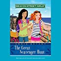 Great Scavenger Hunt: Beacon Street Girls, Book 15 (       UNABRIDGED) by Annie Bryant Narrated by uncredited