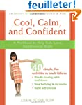 Cool, Calm, Confident: A Workbook to...