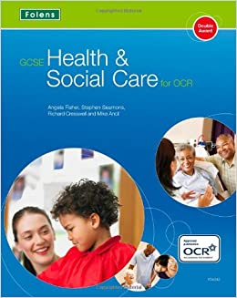 gcse health amp social care student book for ocr angela