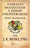 Animales fantasticos y donde encontrarlos/ Fantastic Beasts and Where to Find Them