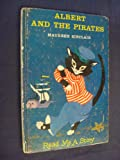 img - for Albert and the Pirates book / textbook / text book