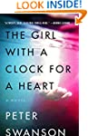 The Girl with a Clock for a Heart: A...