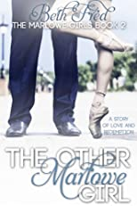 The Other Marlowe Girl (Marlowe Girls)