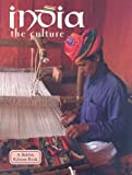 India: The Culture (Lands, Peoples, & Cultures (Paperback))