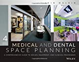img - for Medical and Dental Space Planning: A Comprehensive Guide to Design, Equipment, and Clinical Procedures book / textbook / text book